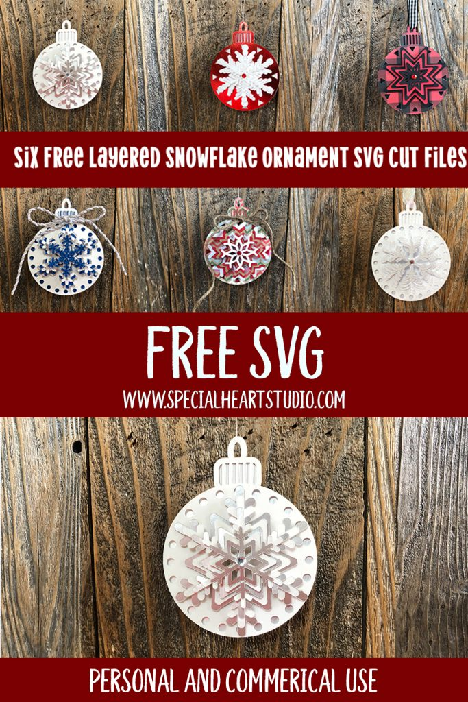 Layered Snowflake Christmas Ornaments Free Svg Cut Files Special Heart Studio Cut Files Crafts And Fun